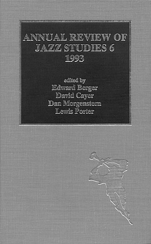 Annual Review of Jazz Studies 6